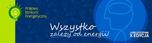 X Krajowy Konkurs Energetyczny